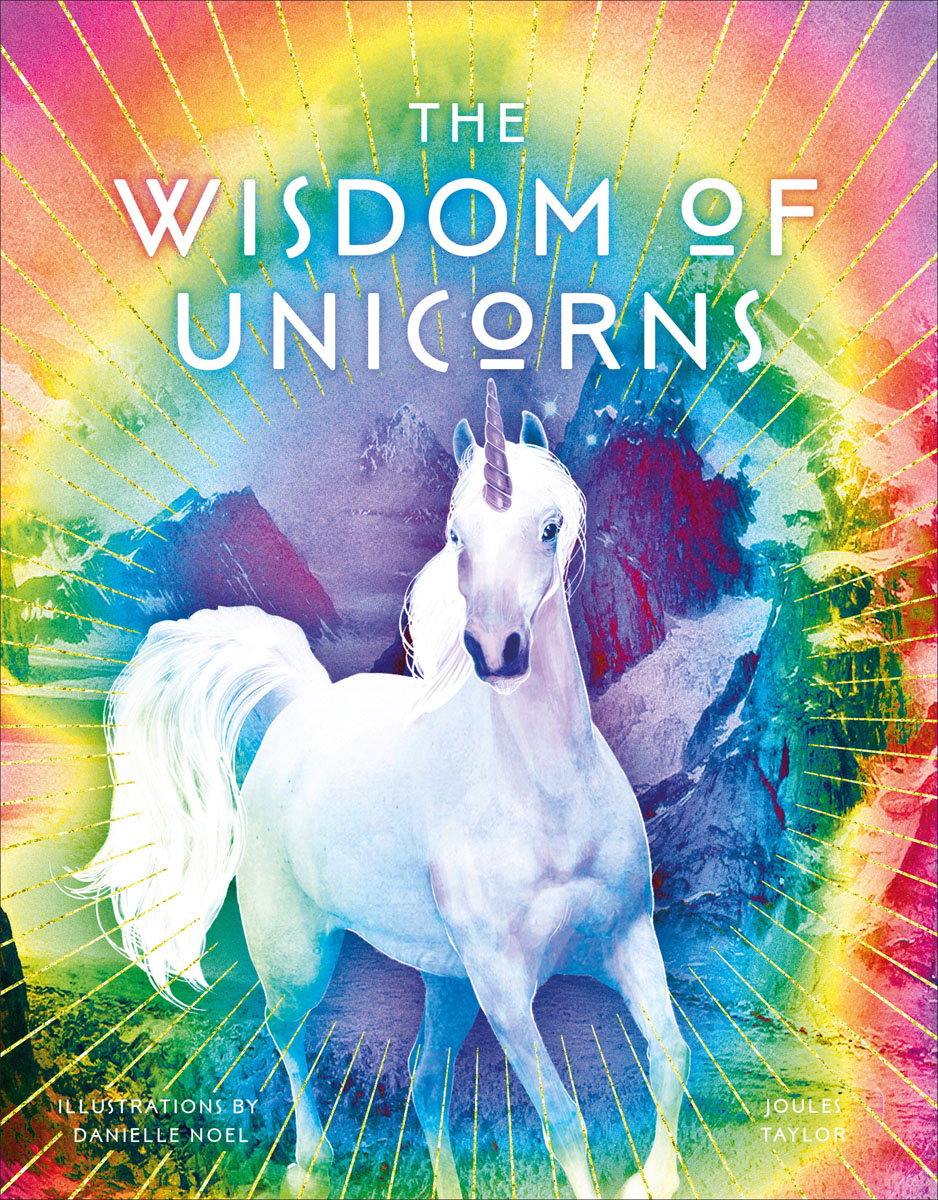 The Wisdom of Unicorns fairy unicorns the magic forest