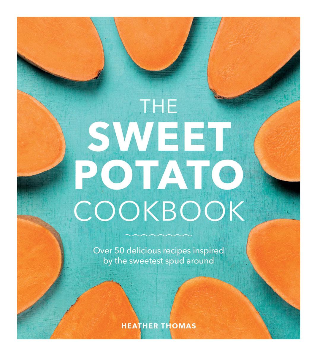 The Sweet Potato Cookbook sweet sweet fox on the run