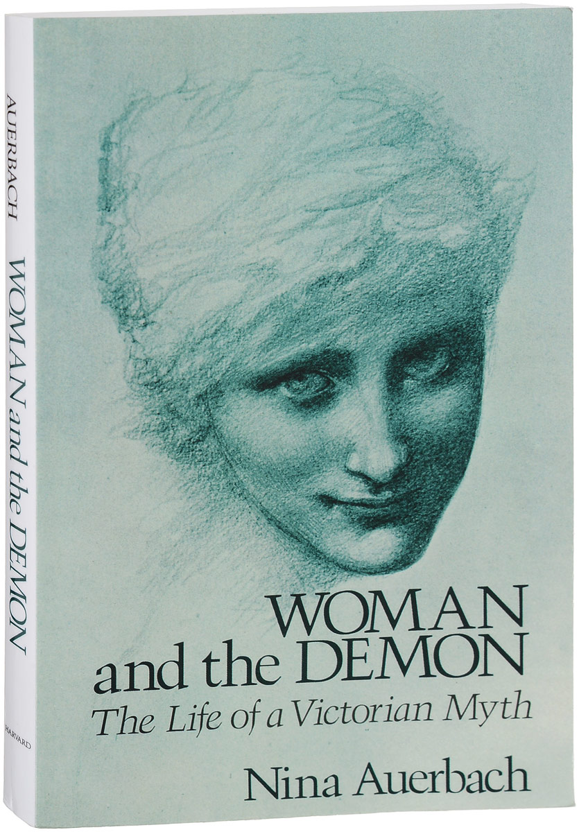 Woman & the Demon: The Life of a Victorian Myth a new lease of death