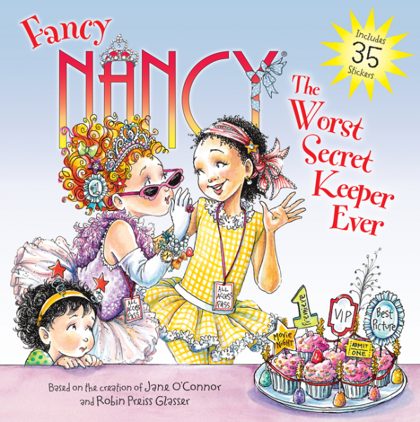 Fancy Nancy: The Worst Secret Keeper Ever worst–case scenarios
