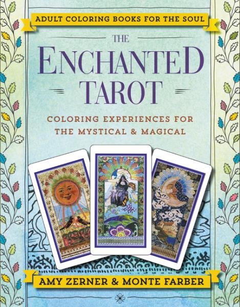 The Enchanted Tarot the classic tarot карты