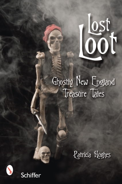 Lost Loot: Ghostly New England Treasure Tales new england textiles in the nineteenth century – profits