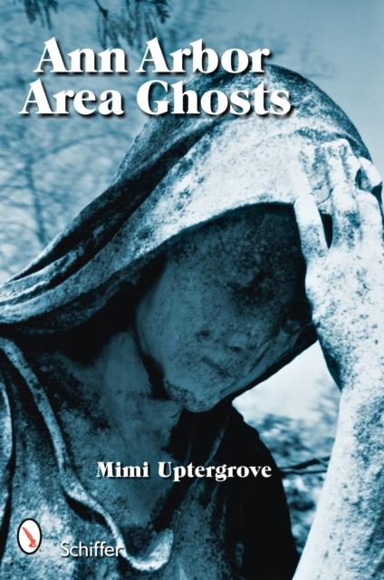 Ann Arbor Area Ghosts