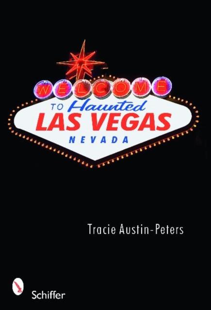 Welcome to Haunted Las Vegas, Nevada las vegas