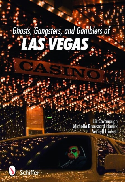Ghosts, Gangsters & Gamblers of Las Vegas samuel richardson clarissa or the history of a young lady vol 8