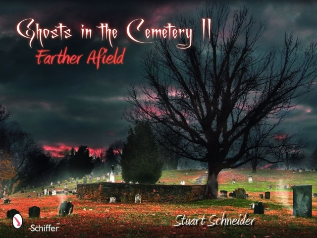 Ghosts in the Cemetery II: Farther Afield