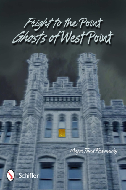 Fright to the Point: Ghosts of West Point: Ghosts of West Point harley spectrum into the west 34 strings and above spot
