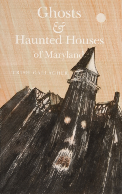 Ghosts and Haunted Houses of Maryland sea kayaking maryland s chesapeake bay – day trips on the tidal tributaries and coastlines of the western and eastern shore