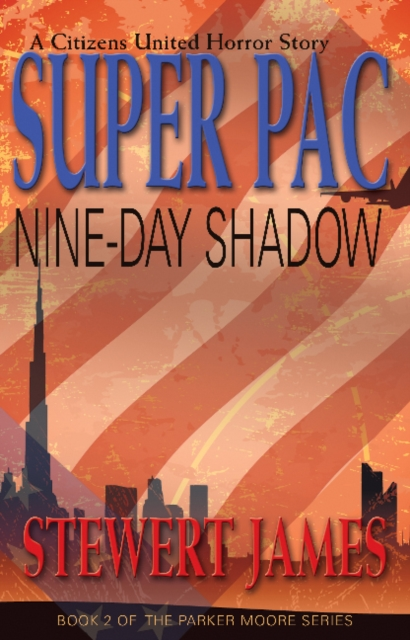 Super PAC Nine-Day Shadow: A Citizens United Horror Story