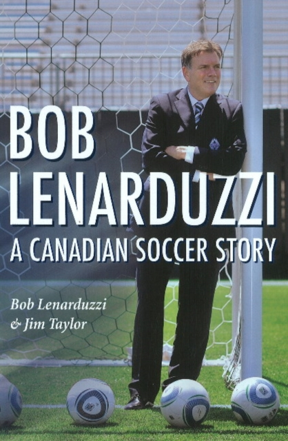 Bob Lenarduzzi: A Canadian Soccer Story twister family board game that ties you up in knots