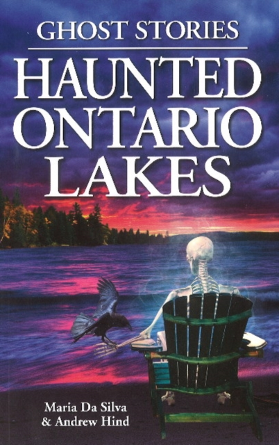 Haunted Ontario Lakes: Ghost Stories