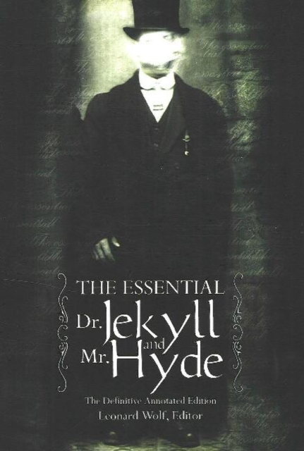 Essential Dr Jekyll & Mr Hyde: The Definitive Annotated Edition sense and sensibility an annotated edition