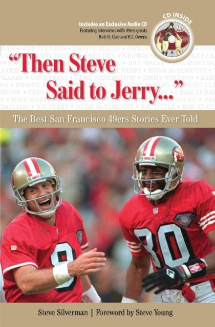 Then Steve Said to Jerry. . .: The Best San Francisco 49ers Stories Ever Told what was the san francisco earthquake