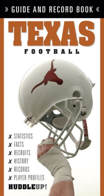 Texas Football: Guide & Record Book
