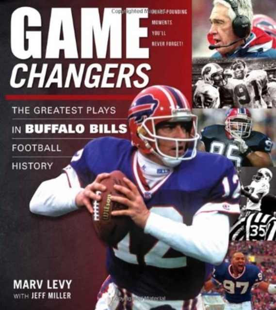 Game Changers -- Buffalo Bills: The Greatest Plays in Buffalo Bills Football History свитшот print bar buffalo bills буффало биллс