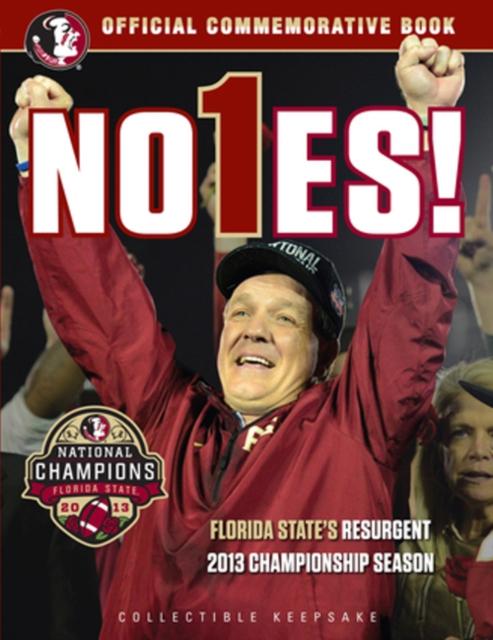 No1es!: Florida States Resurgent 2013 Championship Season