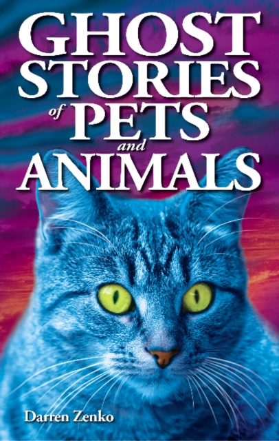 Ghost Stories of Pet...