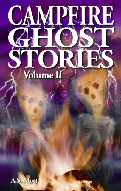 Campfire Ghost Stories: Volume II room 13 and other ghost stories