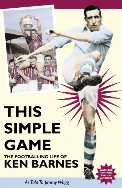 This Simple Game: The Footballing Life of Ken barnes wild life or adventures on the frontier a tale of the early days of the texas republic