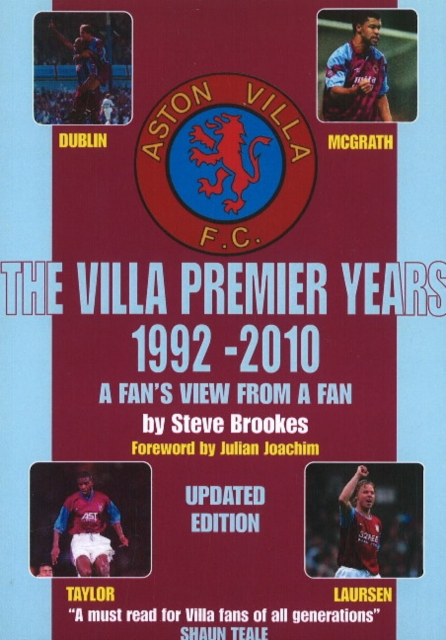 Villa Premier Years 1992-2010: A Fans View from a Fan - Updated Edition premier league liverpool football club chrome 42 inch pub table