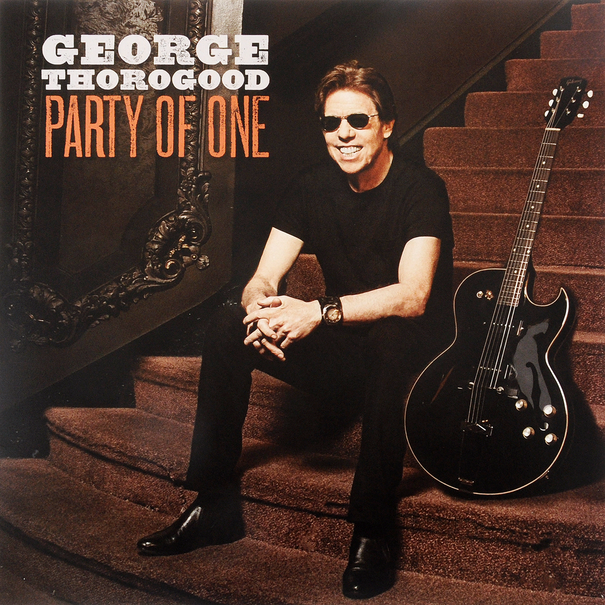 Джордж Торогуд George Thorogood. Party Of One (LP) george thorogood george thorogood party of one