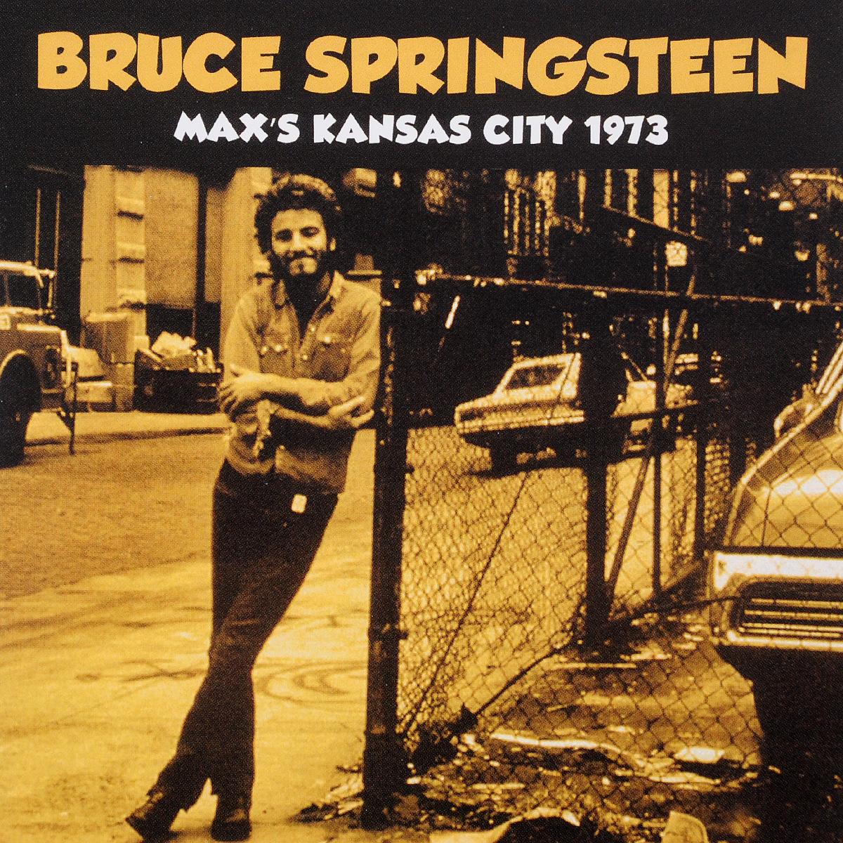 Брюс Спрингстин Bruce Springsteen. Max's Kansas City 1973