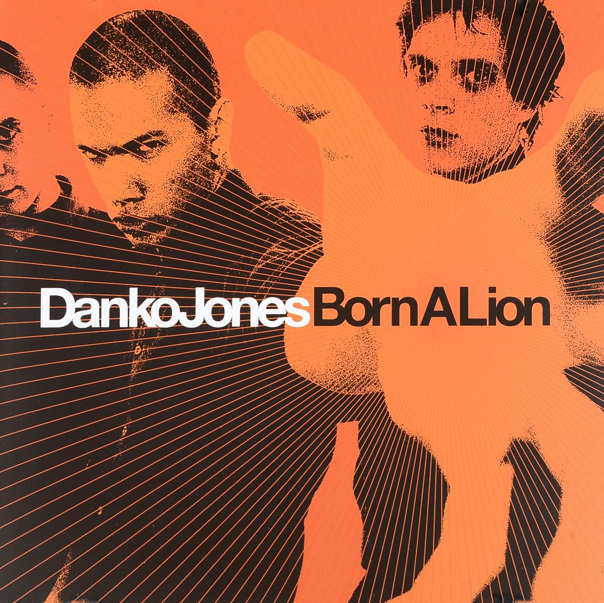 Danko Jones Danko Jones. Born A Lion
