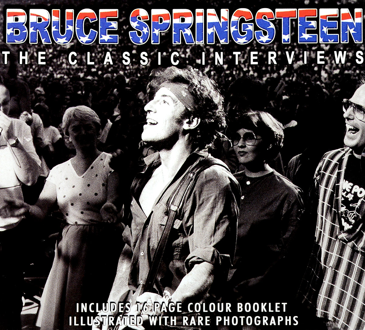 Bruce Springsteen. The Classic Interview bruce springsteen live in dublin blu ray