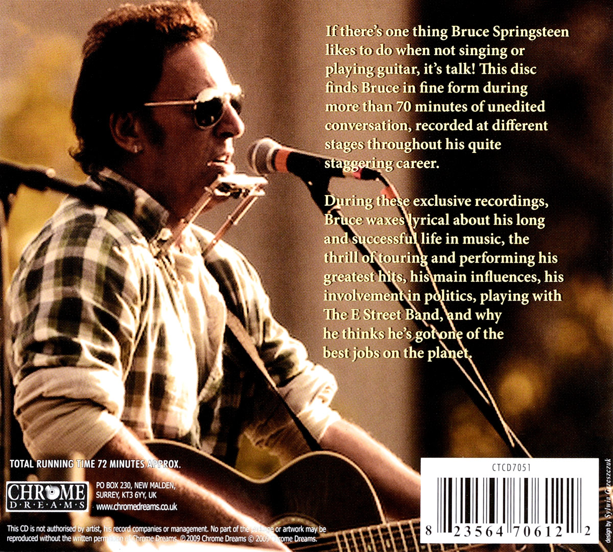 Bruce Springsteen.  The Interview Sessions Chrome Dreams
