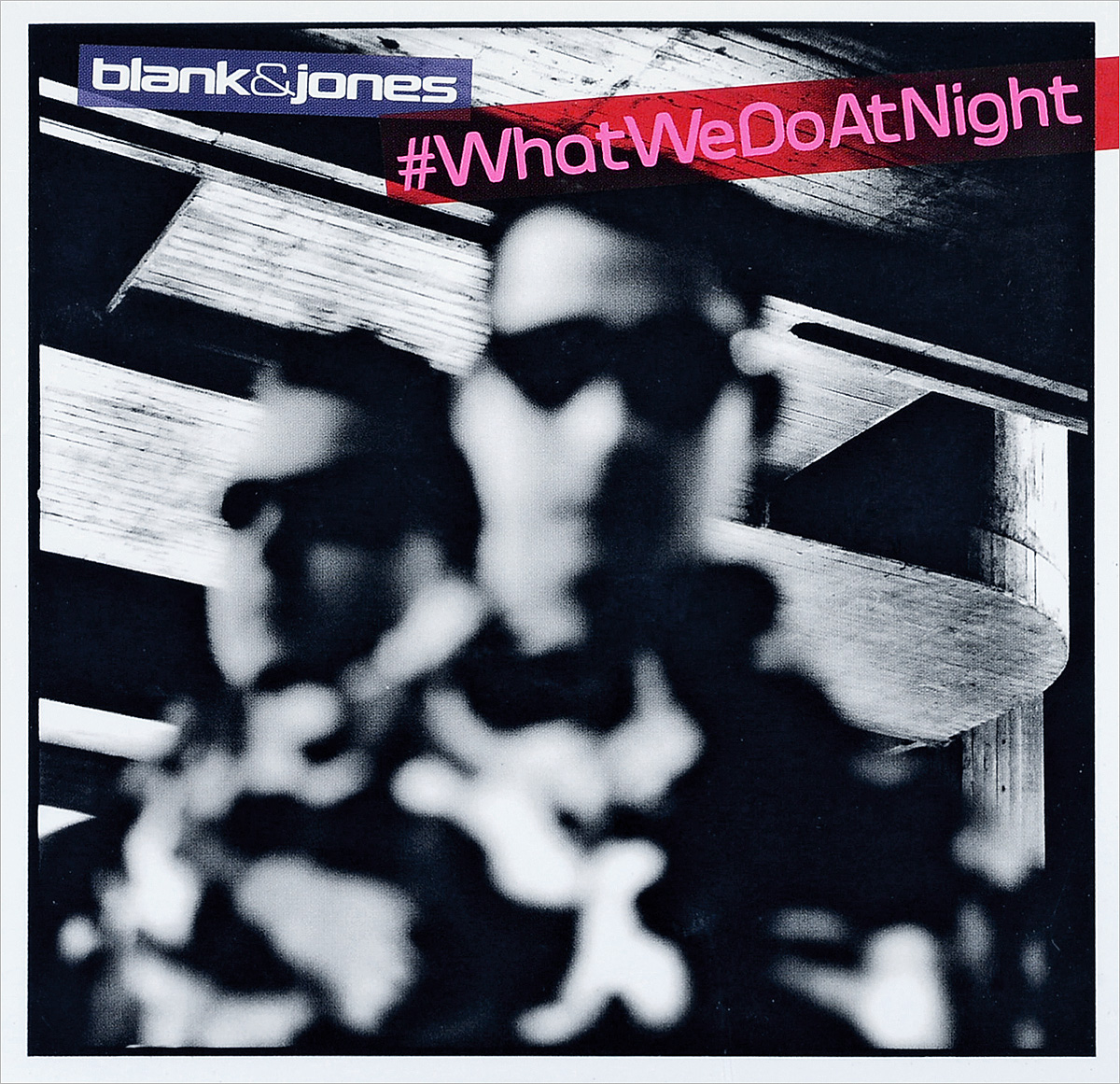Blank & Jones. #Whatwedoatnight (2 CD)