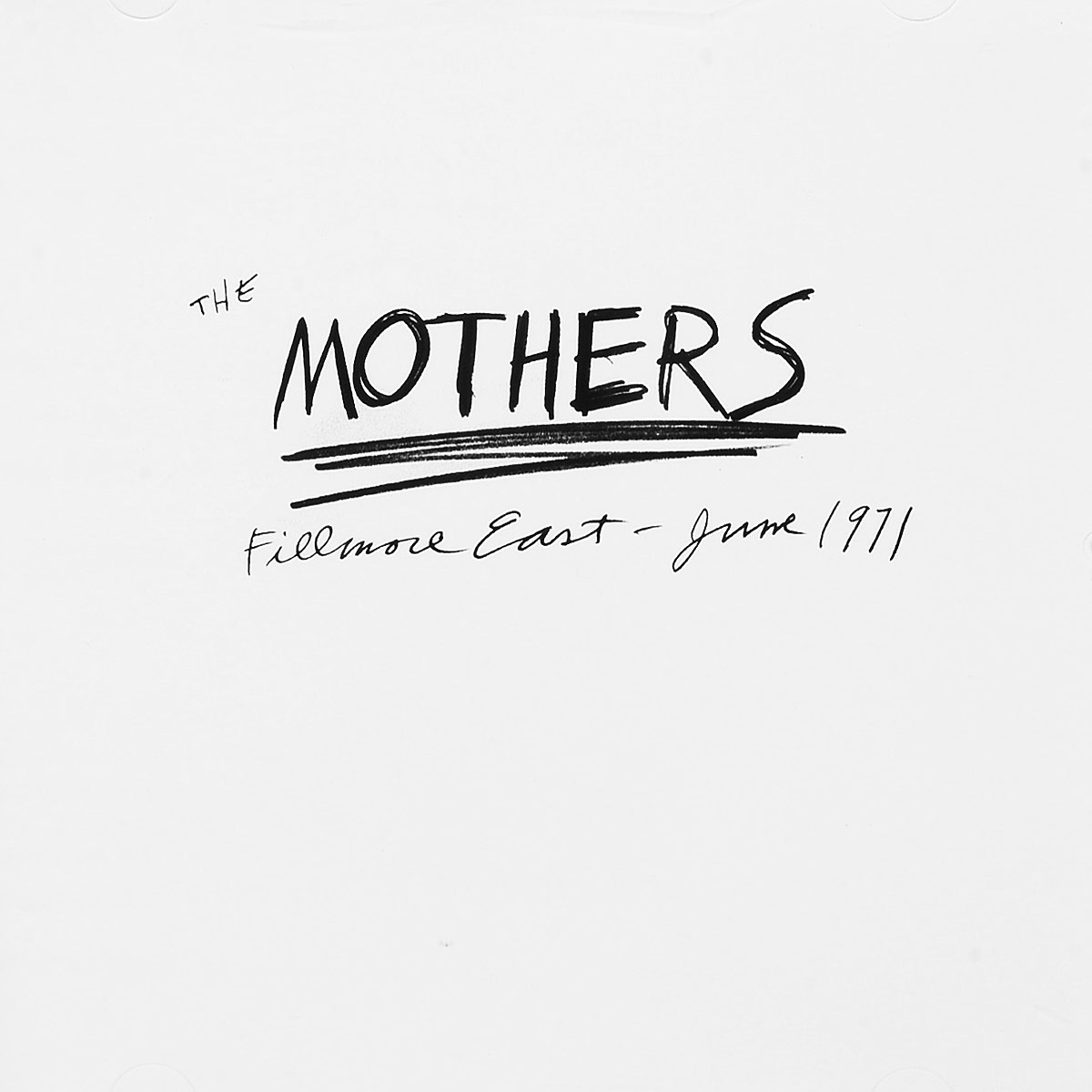 The Mothers The Mothers. Fillmore East, June 1971 the mothers the mothers fillmore east june 1971