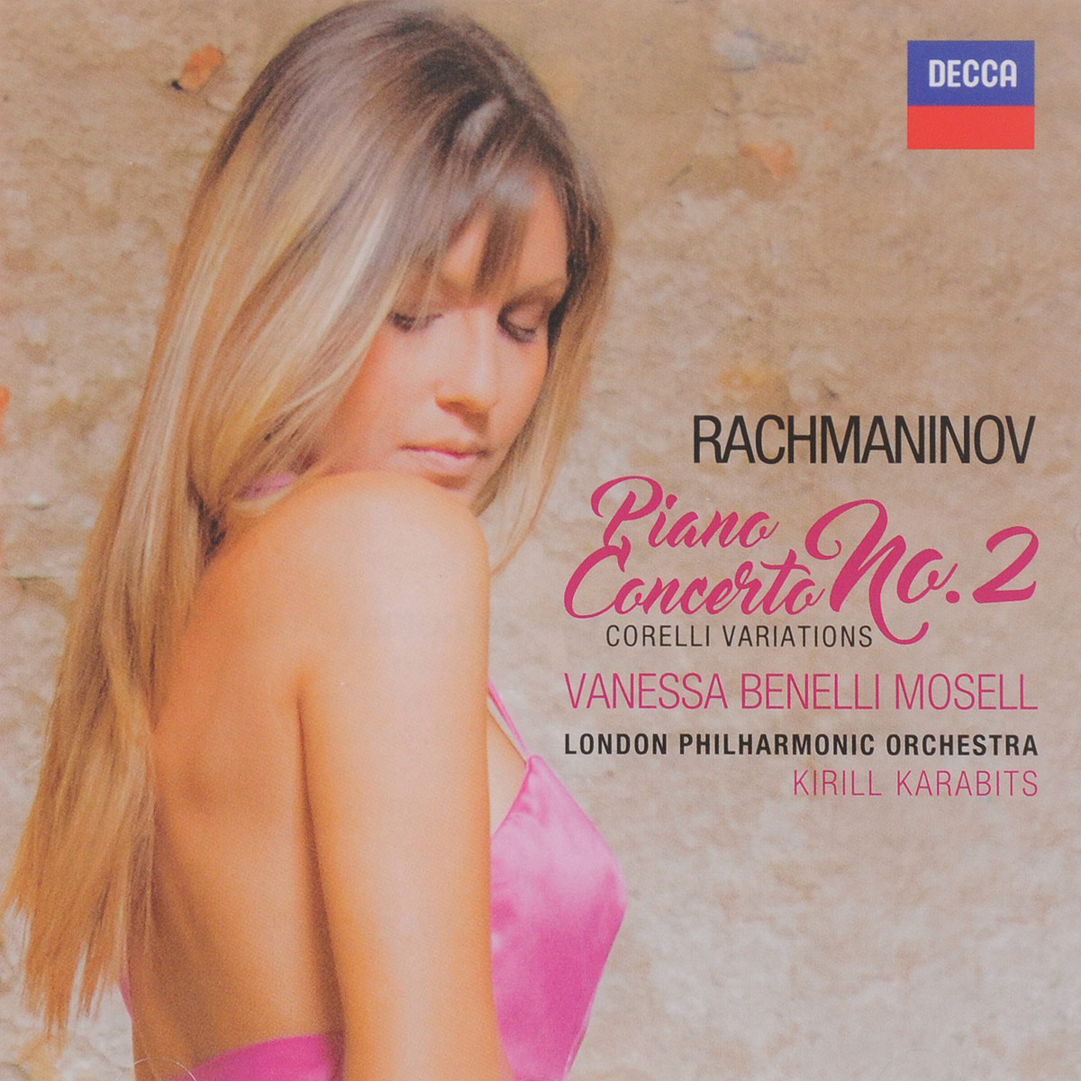 Vanessa Benelli Mosell,London Philharmonic Orchestra,Кирилл Карабитс Vanessa Benelli Mosell. Rachmaninov. Piano Concerto No. 2