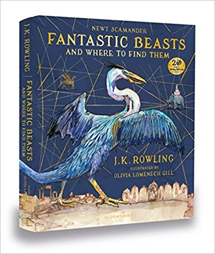 Fantastic Beasts and Where to Find Them: Illustrated Edition rowling j fantastic beasts and where to find them the original screenplay
