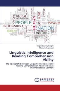 Linguistic Intelligence and Reading Comprehension Ability practitioner s guide to assessing intelligence and achievement
