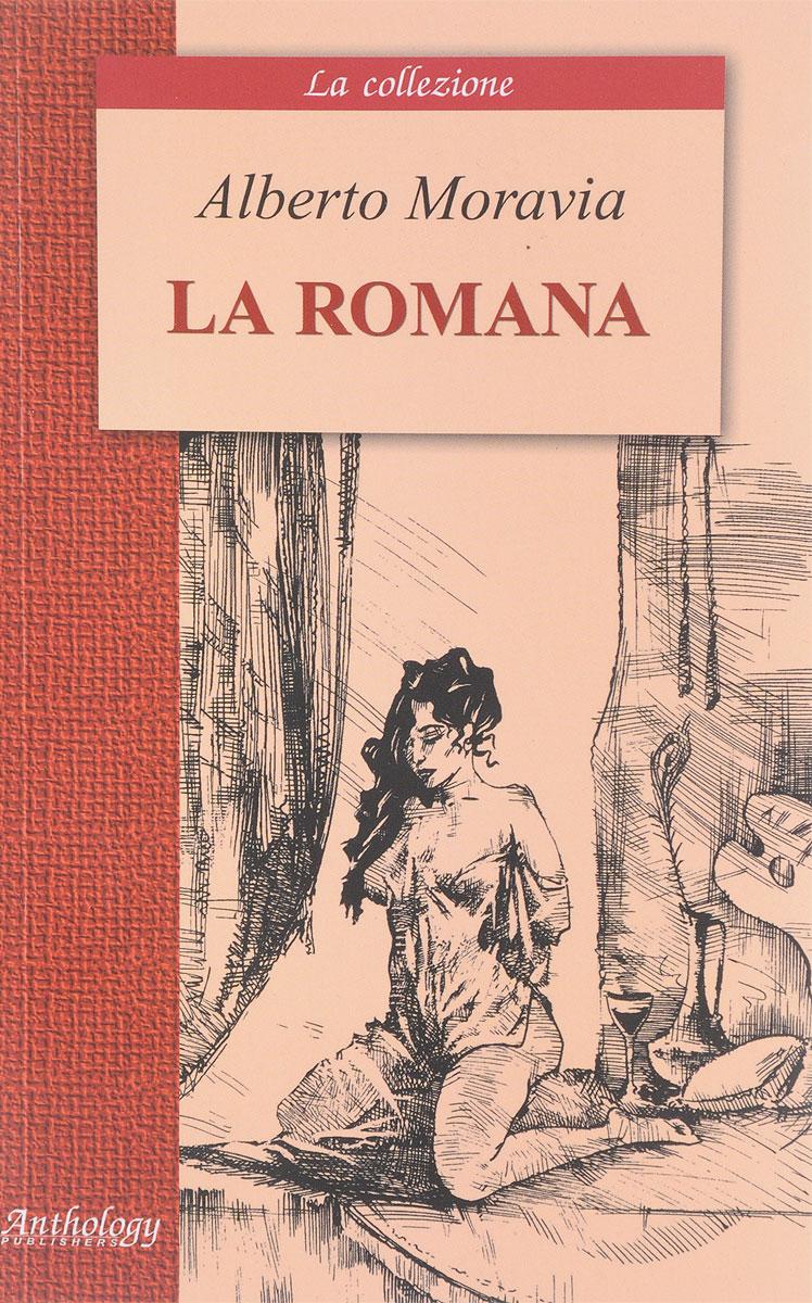 Alberto Moravia La Romana alberto moravia la romana