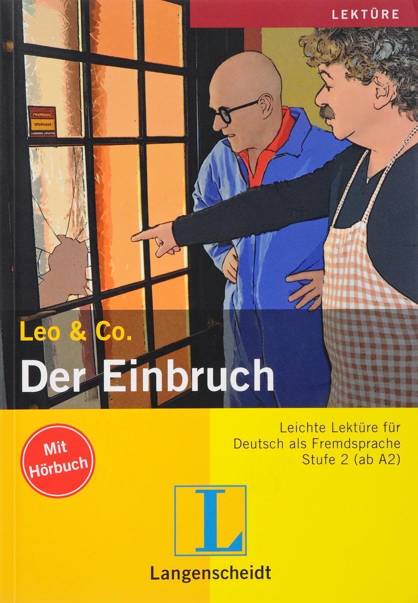 Leo & Co.: Der Einbruch leo ventoni кошелек женский leo ventoni l330756 nero bianco