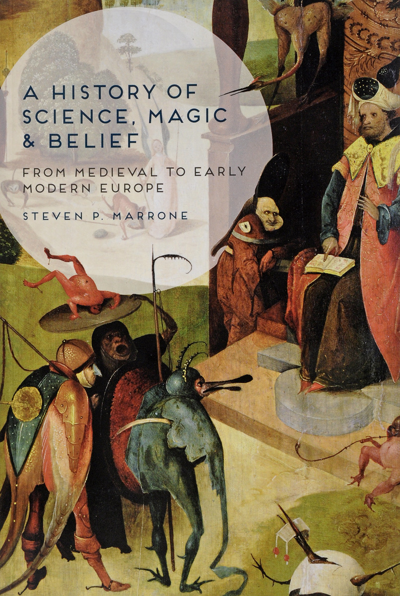 A History of Science, Magic and Belief: From Medieval to Early Modern Europe samuel richardson clarissa or the history of a young lady vol 8