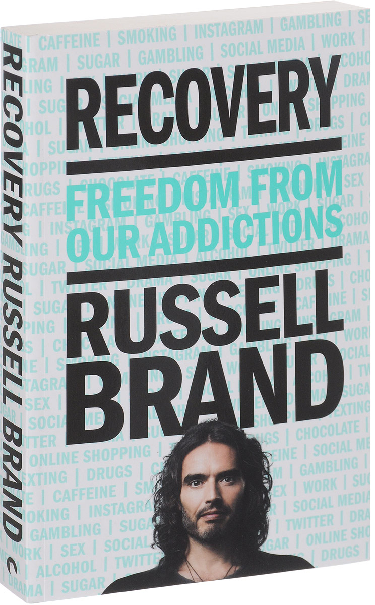 Recovery: Freedom From Our Addictions neurobiology of addictions