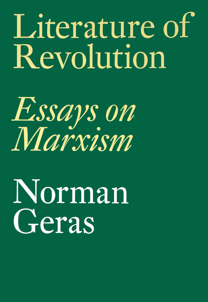 Literature of Revolution: Essays on Marxism marxism after marx