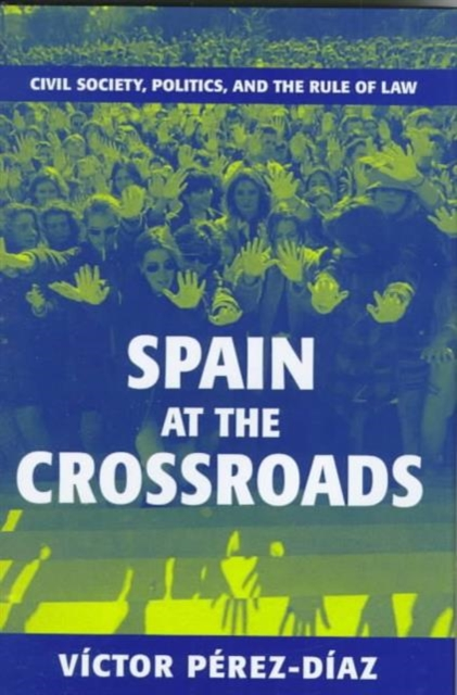 Spain at the Crossroads – Civil Society, Politics & the Rule of Law the integration of ethnic kazakh oralmans into kazakh society