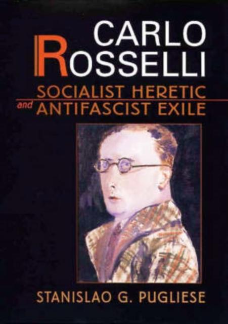 Carlo Rosselli – Socialist Heretic & Antifascist Exile фигурки elan gallery фигурка декоративная белка артистка