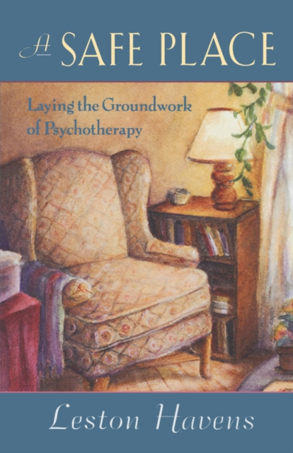 A Safe Place – Laying the Groundwork of Psychotherapy (Paper)