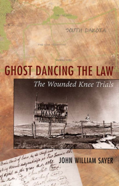 Ghost Dancing the Law – The Wounded Knee Trials the dancing class
