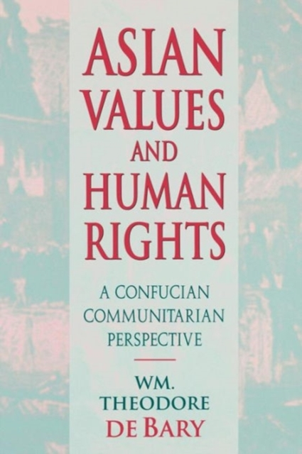 Asian Values & Human Rights – A Confucian Communitarian Perspective (Paper) change from a human perspective