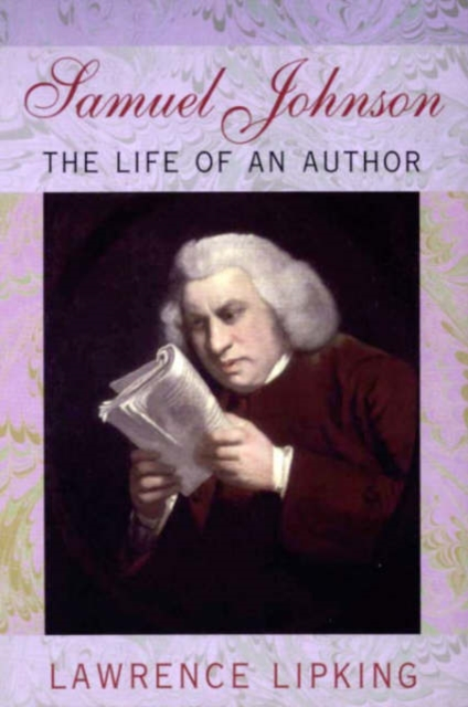 Samuel Johnson – The Life of an Author (Paper) samuel johnson the works vol 8