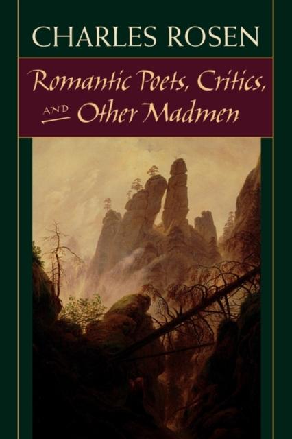 Romantic Poets, Critics, & Other Madmen