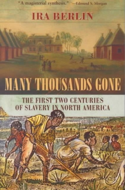 Many Thousands Gone – The First Two Centuries of Slavery in North America (Paper) crossroads of empire – the middle colonies in british north america