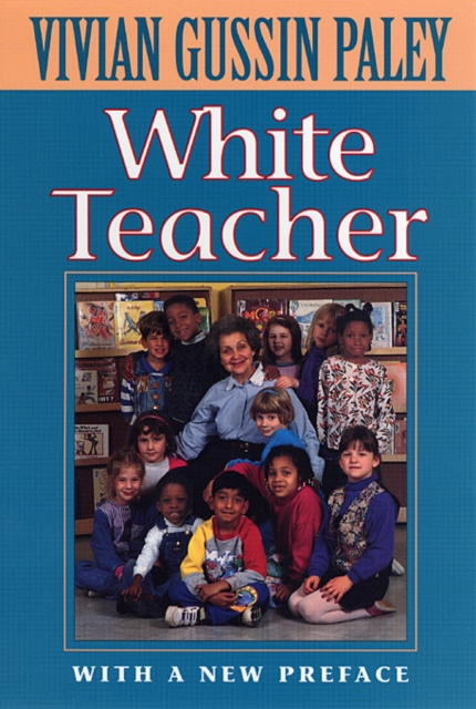 White Teacher – With a new Preface