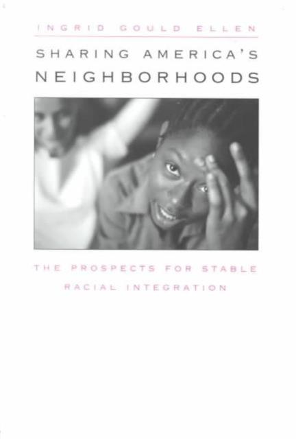 Sharing America?s Neighborhoods – The Prospects for Stable Racial Integration john bacon u america s corner store walgreen s prescription for success