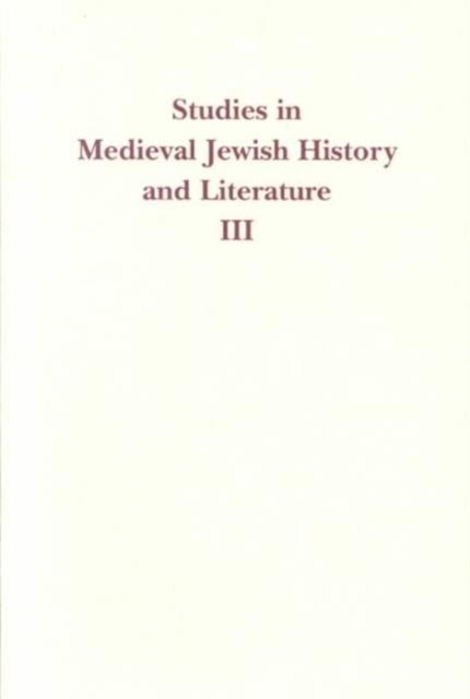 Studies in Medieval Jewish History & Literature V 3 studies in literature